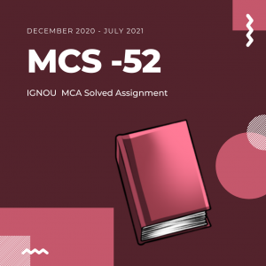 ignou Mcs 52 solved Assignment